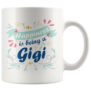 Grandma Coffee Mug Happiness Is Being A Gigi Mother's Day Gift Idea