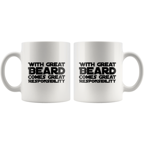 Gift for Father's Day With Great Beard Comes Great Responsibility Funny Mug