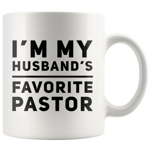 Funny Coffee Mug I'm My Husband Favorite Pastor