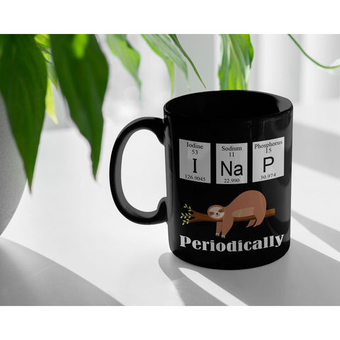 Periodic Table Gifts - I Sloth Nap Periodically Chemistry Elements Black Mug 11 oz