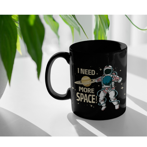 I Need More Space Astronaut Outer Space Appreciation Coffee Mug 11 oz