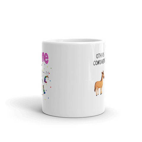 Other Coworkers Me Unicorn Gift Idea Ceramic Coffee Mug 11 oz