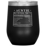 Auntie Nutrition Facts Label Gift Idea Funny Wine Tumbler 12 oz