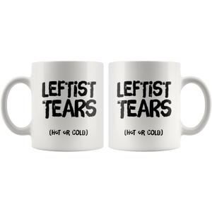 Republican Gift - Leftist Tears Hot Or Cold Political Conservative Coffee Mug 11 oz