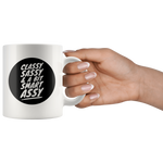 Funny Coffee Mug - Classy Sassy And A Bit Smart Assy