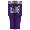 Soccer Gift My Goal Is To Deny Yours Soccer Inspiring Appreciation Gift 30 oz Tumbler
