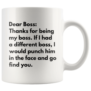 Thanks For Being My Boss Office Gift Funny Coffee Mug 11 oz White