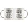 Day Drinking From A Mug To Keep Things Professionals Coffee Mug 11 oz