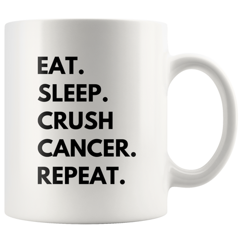 Eat Sleep Crush Cancer Repeat Awareness Gift Ceramic Coffee Mug 11