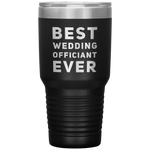Best Wedding Officiant Ever Thank You Appreciation Coffee Tumbler 30 oz