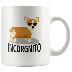 Incorgnito Corgi Dog Funny Gift Idea Ceramic Mug 11oz