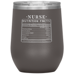 Nurse Nutrition Facts Label Funny Wine Tumbler 12 oz
