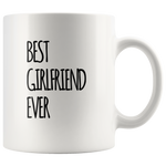 Gift For Girlfriend - Best Girlfriend Ever Awesome Appreciation Gift Idea Coffee Mug 11 oz