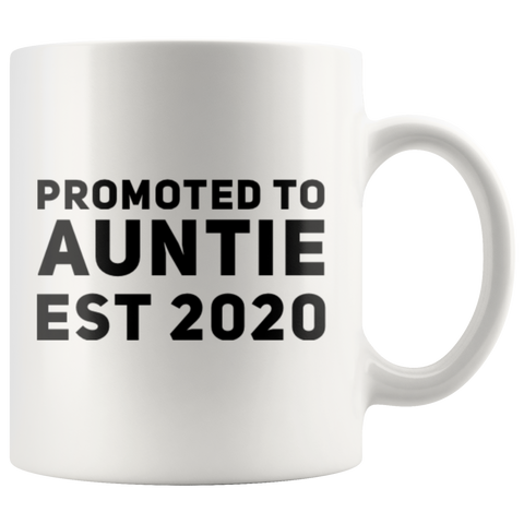 Promoted To Auntie Est 2020 Gift idea Coffee Mug 11 oz