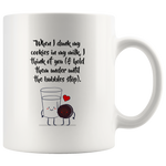 Anniversary Gift When I Dunk My Cookies In My Milk I Think Of You Presents Mug 11 oz