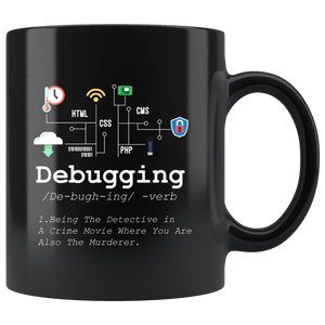 Debugging Definition Black Funny Programmer Ceramic Coffee Mug 11 oz