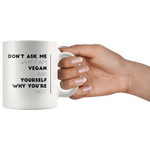 Vegetarian Gift Ideas-Funny Vegan Mug-Veganism Coffee Mug