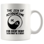Zen Of Accounting Debit Credit Funny Accountant Gift Mug 11oz