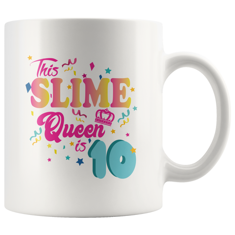 This Slime Queen Is 10 10th Birthday Gift For Girls  Ceramic Mug 11 oz