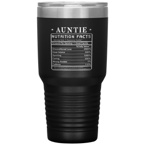Auntie Nutrition Facts Label Funny Gift Idea Travel Tumbler 30 oz