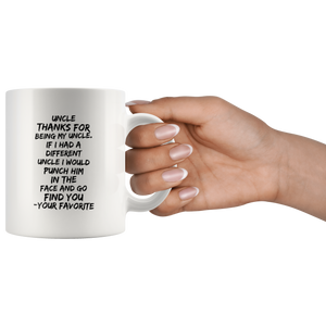 Uncle Gift - Uncle Thanks for being my Uncle Mug 11 Oz