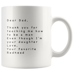 Dear Dad Mug 11 oz Ceramic White Mug Funny Father's Day Gift Idea From Redhead Daughter