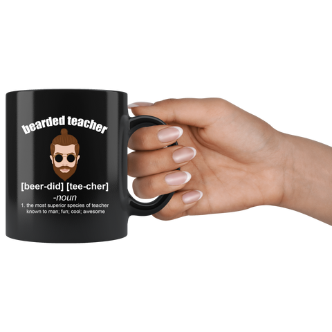 Bearded Teacher The Most Fun Cool Awesome Appreciation Coffee Mug 11 oz