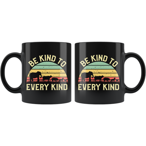 Be Kind To Every Kind Vintage Vegan Animal Social Justice Mug 11 oz