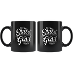 Be Still And Know That I Am God Psalm 46:10 Black Coffee Mug 11 oz