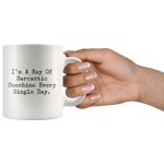 I Am A Ray Of Sarcastic Sunshine Funny Sarcasm Quote Coffee Mug