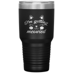 I'm Getting Married Cat Meowied Paw Owner Engagement Coffee Tumbler 30 oz