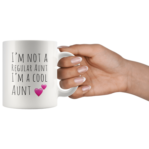 I'm Not A Regular Aunt I'm A Cool Aunt Funny Coffee Mug