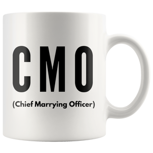 Officiant Mug - Chief Marrying Officer CMO Minister Coffee Mug 11 oz