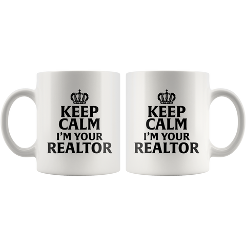 Gifts for Real Estate Agent - Keep Calm I'm Your Realtor Coffee Mug 11 oz