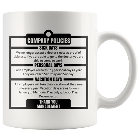 Company Policies Sick Days Personal Vacation Management Mug 11 oz