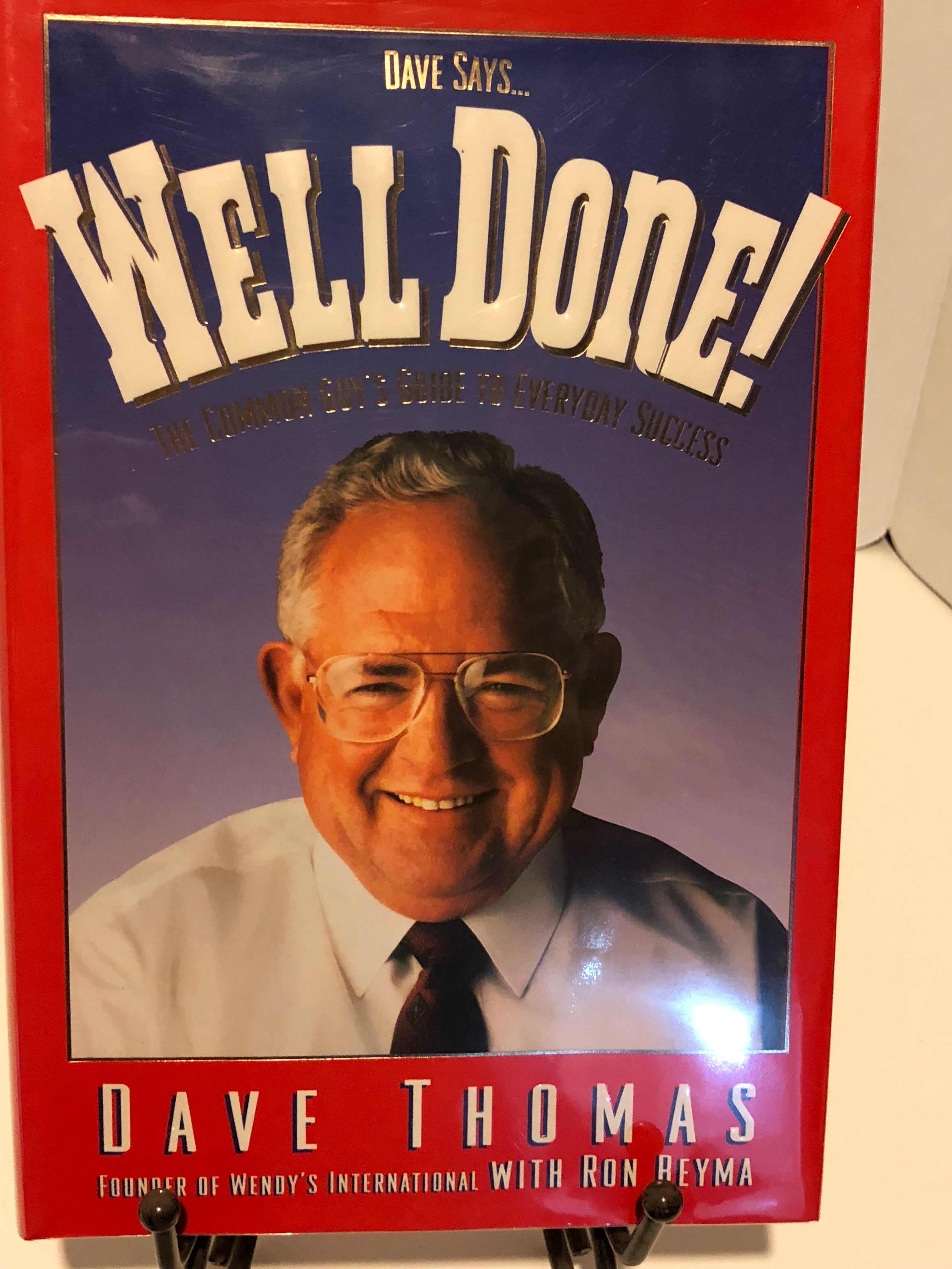 Dave Says...Well Done!: The Common Guy's Guide to Everyday Success