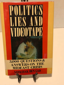 Politics, Lies and Videotape: 3,000 Questions and Answers on the Mideast Crisis