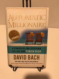 Automatic Millionaire: A Powerful One-Step Plan to Live and Finish Rich, The
