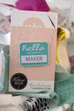 Maker Hello Badge - Collab with The Tattooed Quilter