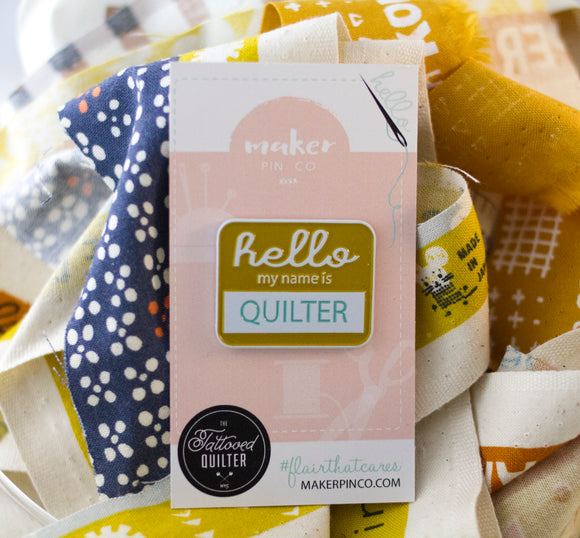 Quilter Hello Badge - Collab with The Tattooed Quilter