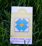 Flower Tile Pin - Then Came June Collab