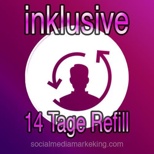 Instagram Follower inklusive 14 Tage Refill-Service