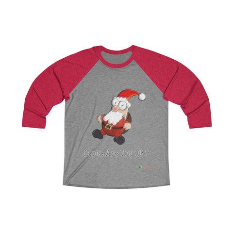3/4 Sleeve Tee | Santa Are You OK | Unisex Multiple Colors | Christmas Apparel | All For Xmas - All For Xmas