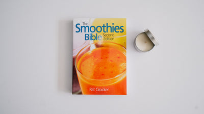 The Smoothies Bible (Second Edition)