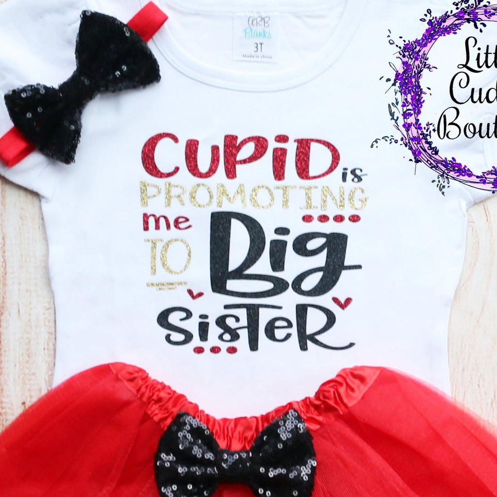 Cupid Is Promoting Me To Big Sister Valentine Tutu Outfit