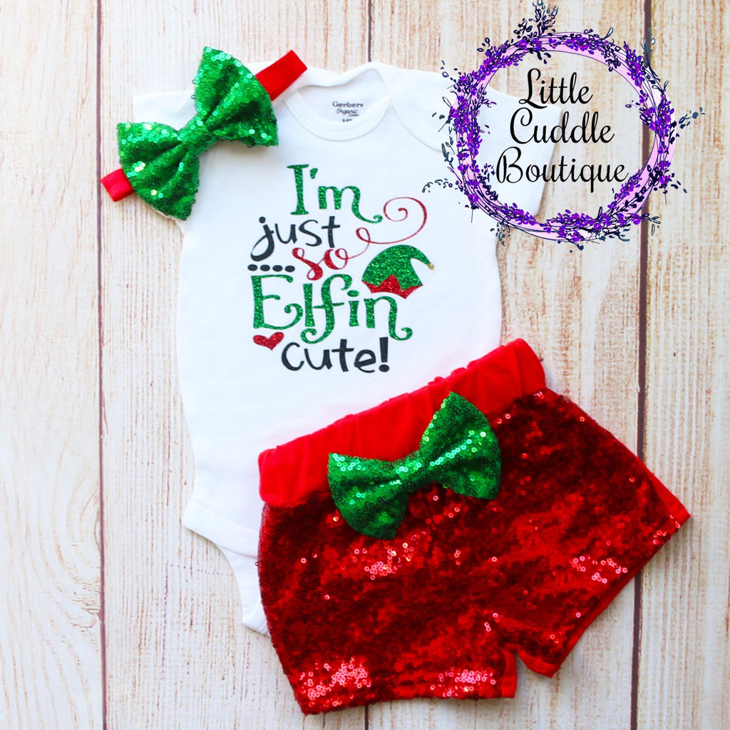 I'm Just So Elfin Cute Christmas Baby Shorts Outfit