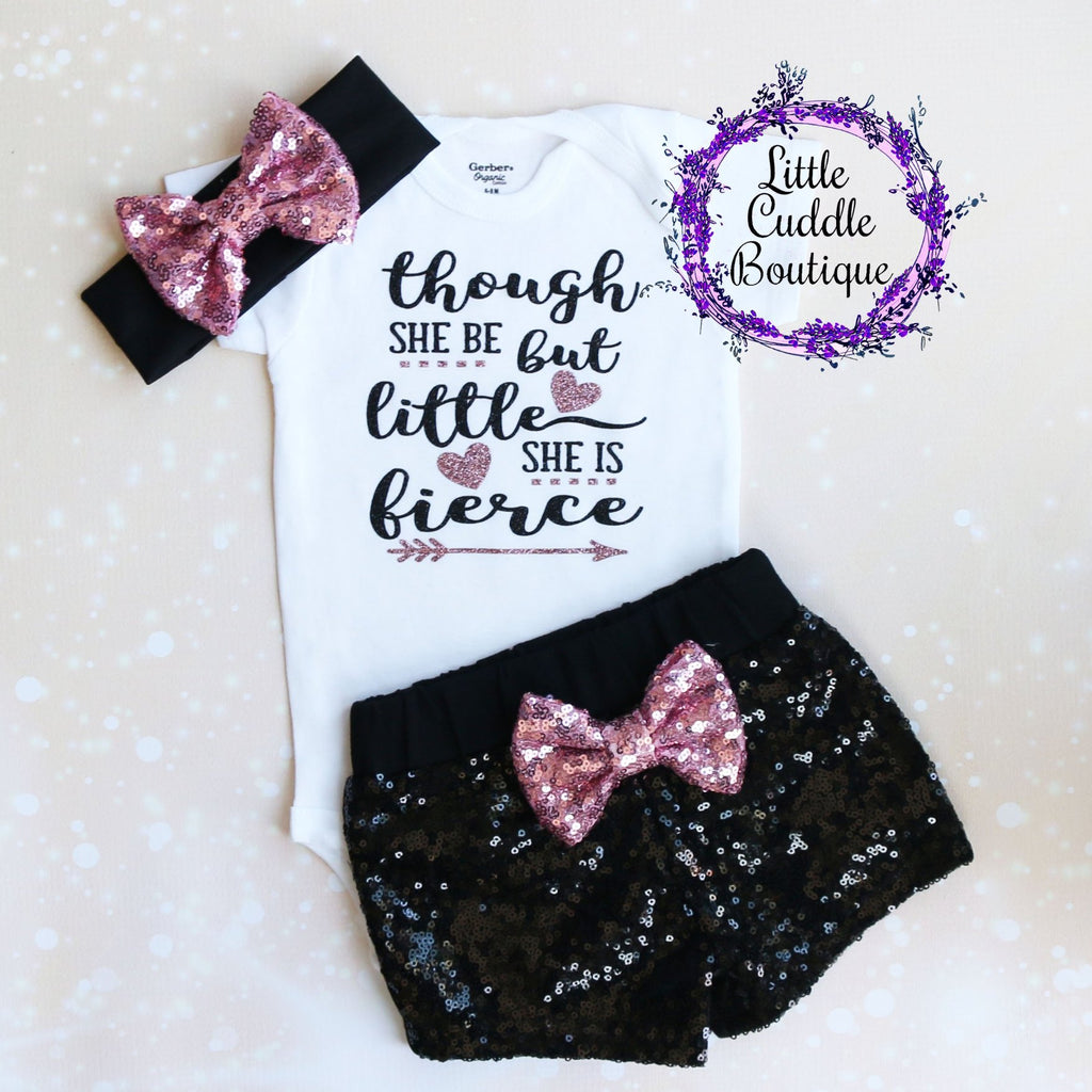 Though She Be But Little She Is Fierce Baby Shorts Outfit