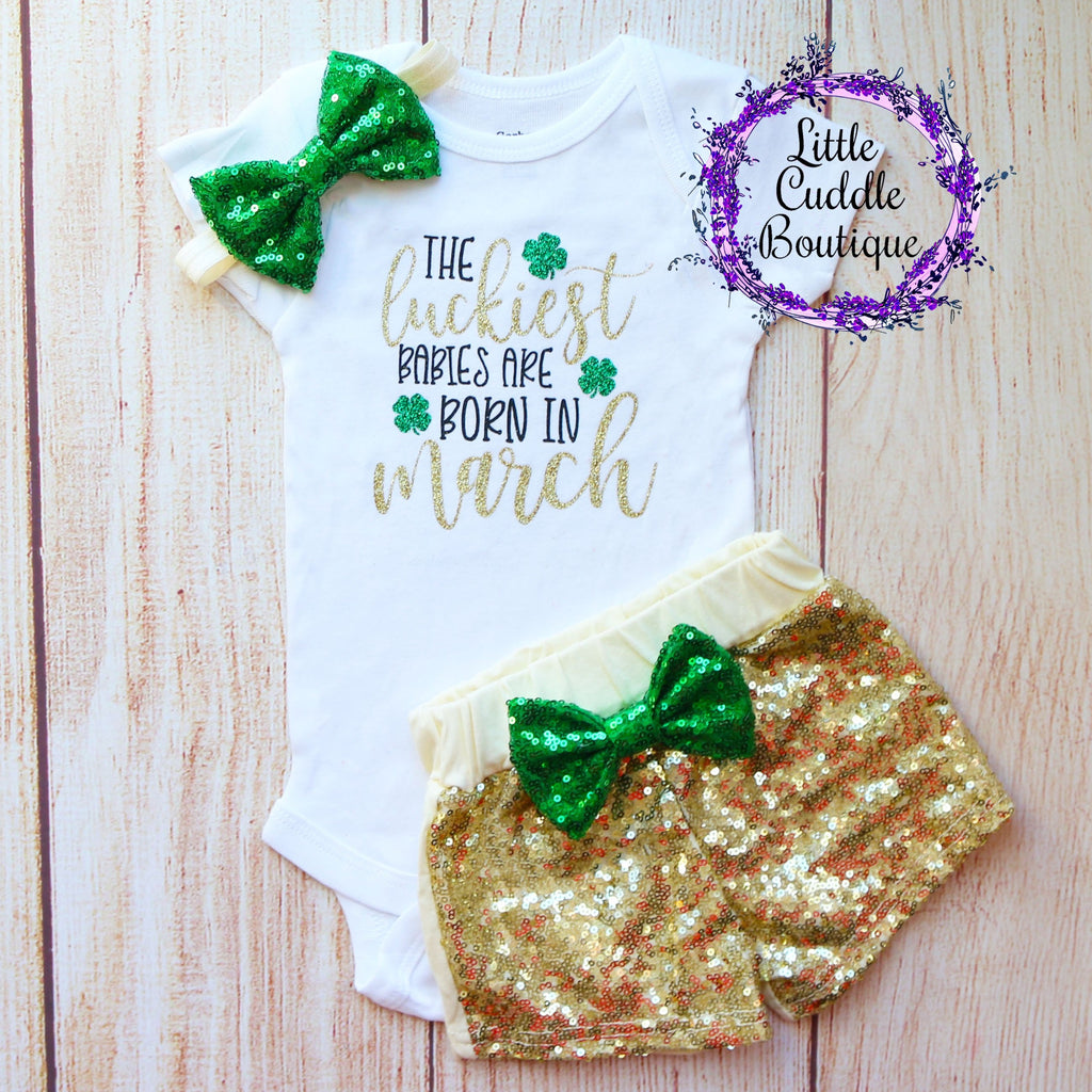 The Luckiest Babies Are Born In March St. Patrick's Day Birthday Outfit