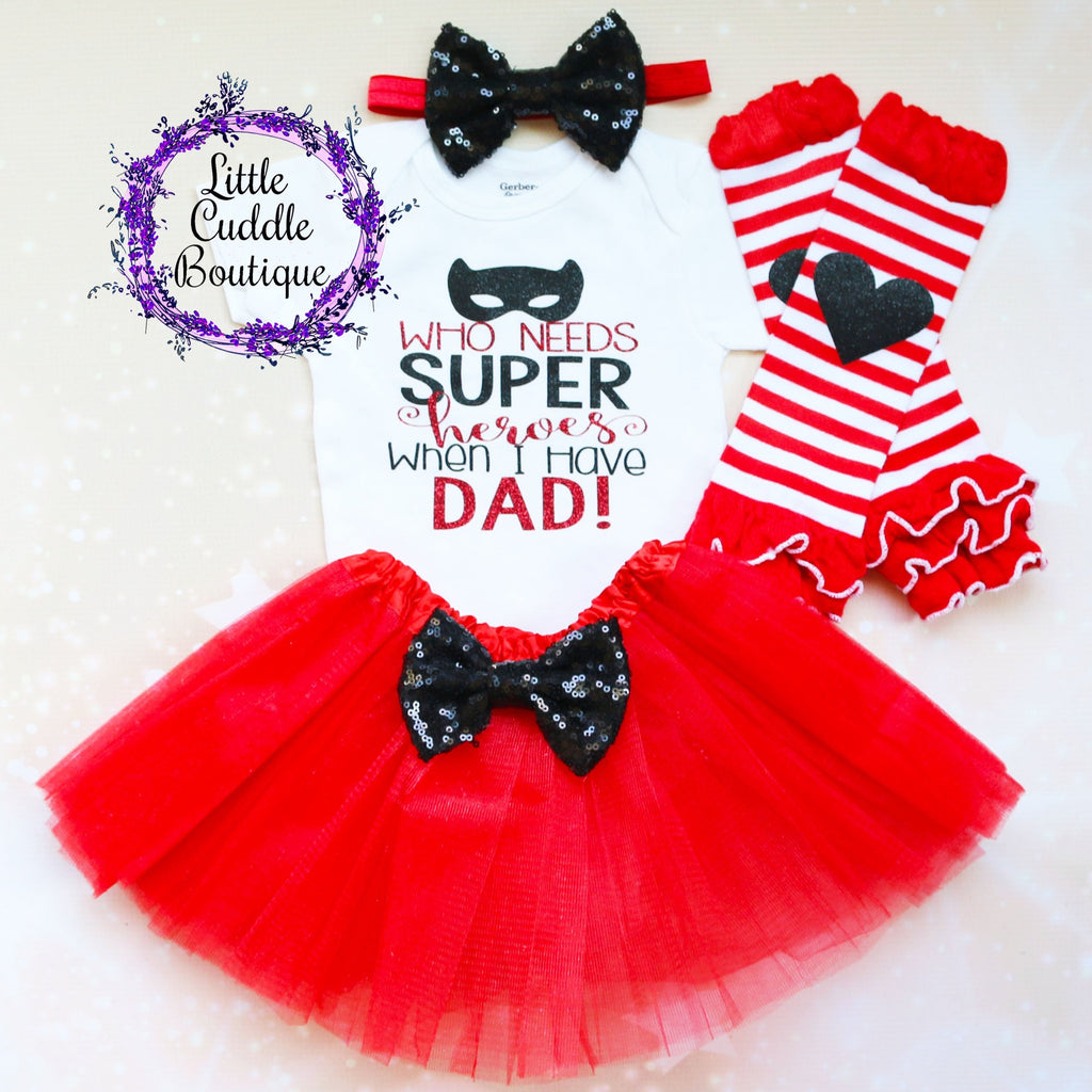 Who Needs Superheros When I have Dad Tutu Outfit