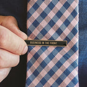 Business In The Front Tie Bar